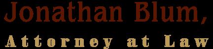 Jonathan Blum Attorney at Law